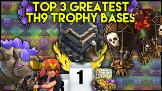 TOP 3 GREATEST TOWN HALL 9 [TH9] TROPHY BASES! SERIOUS TROPHY PUSHING! - Clash Of Clans