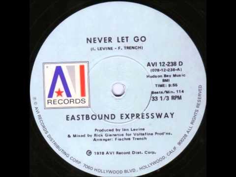 DISCO 12 - EASTBOUND EXPRESSWAY - Never Let Go - 1978 AVI