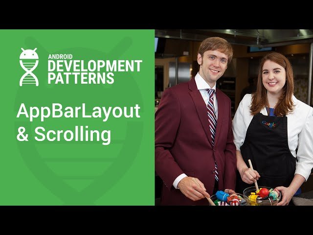 AppBarLayout and scrolling gestures (Android Development Patterns Ep 6)