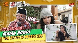 Maell Lee Ngamuk-ngamuk, didepan Cewek! - MAMANGOPI EPS.17