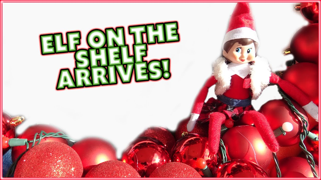 😁THE ELF ON THE SHELF HAS ARRIVED!! 😁AYDAH GETS PINK EYE AND WE ...