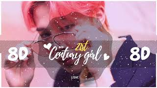 ⚠️ [8D AUDIO] BTS -  21ST CENTURY GIRL 💜 [USE HEADPHONES 🎧]  BASS BOOSTED | 방탄소년단