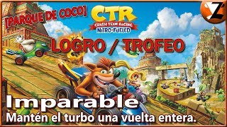 Crash Team Racing Nitro-Fueled: Logro / Trofeo Imparable (Unstoppable) [PARQUE DE COCO]
