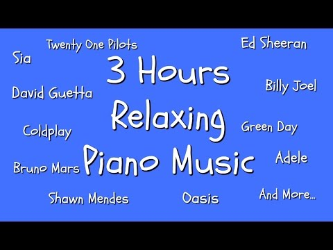 3 Hours Piano Music Playlist for Work  Study  Sleep  Relaxation