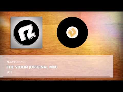 DBR - The Violin (Original Mix)