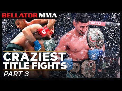 Craziest Title Fights - Part 3 | Bellator MMA