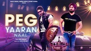 Peg Yaaran Naal | Deep Ohsaan Ft Gag n The Sky | Friendship Anthem |2019 Punjabi Song | Gag N music