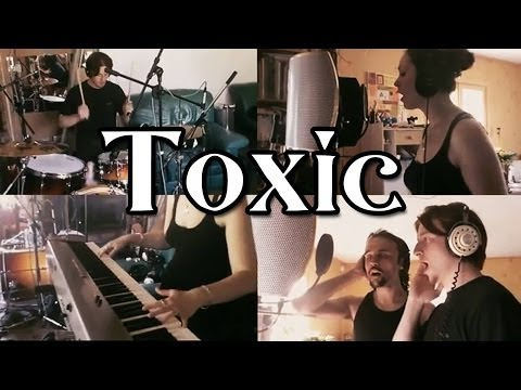 ♫ Toxic ~ NosyBay (Britney Spears Cover) ♫