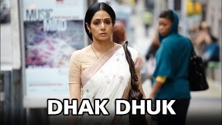 Dhak Dhuk (Video Song) | English Vinglish | Sridevi(Watch exclusive