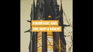 Staden - Tro, Hopp & Kärlek (feat. Gaél Kinsungila) (Teaser)