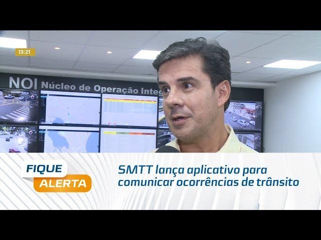 SMTT lança aplicativo para comunicar ocorrências de trânsito em Maceió