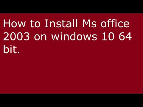 How To Install Ms Office 2003 On Windows 10 64 Bit