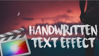 Handwritten Title Effect Final Cut Pro X - Handwriting Title Effect Final Cut Pro X (FCPX Tutorials)