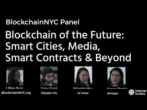 Blockchain of the Future: Smart Cities, Media, Smart Contracts & Beyond: We explore what can happ...