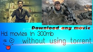 How to download hd movies without torrent