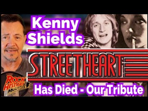 Singer Kenny Shields Of Streetheart has Died -  Full Story & Tribute