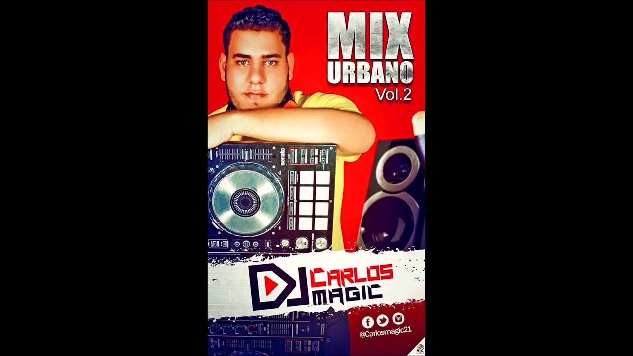 Download DJ CARLOS MAGIC Urban Mix Vol 2 (@carlosmagic21)