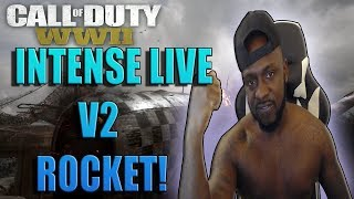 COD WW2 INTENSE V2 ROCKET GAMEPLAY FROM LIVE STREAM WITH PPSH SNAKE  CONDREY BLESSED US