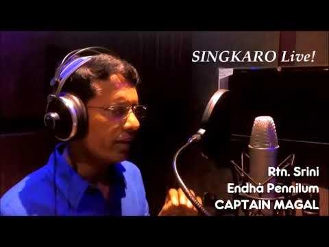 SINGKARO Live! - ENDHA PENNILUM by Rtn. Srini
