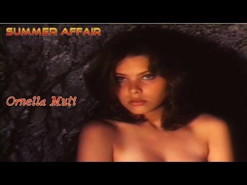 Summer Affair Ornella Muti, My All Time Favorite LoveStory REMASTERED