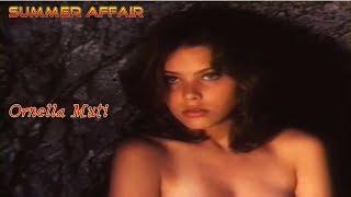 Video Summer Affair Ornella Muti, My All Time Favorite LoveStory REMASTERED download MP3, 3GP, MP4, WEBM, AVI, FLV September 2018