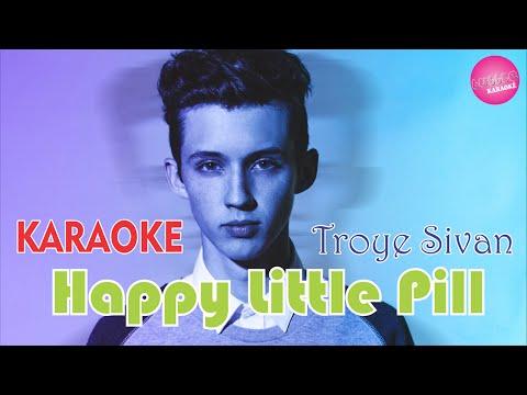 Troye Sivan - Happy Little Pill (KARAOKE)