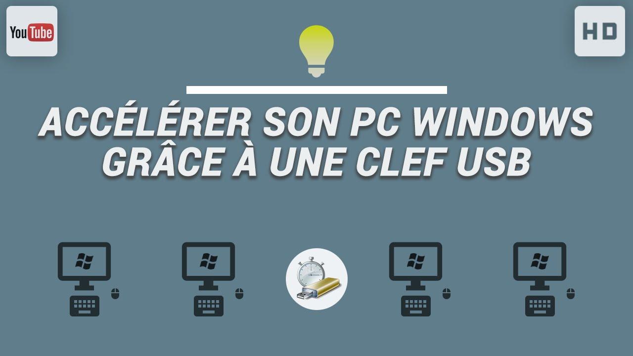 Download Accélérer son PC Windows grâce à une clef USB et à ReadyBoost