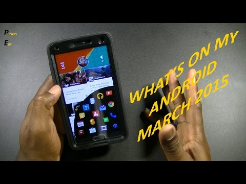 WHATS ON MY ANDROID - MARCH 2015