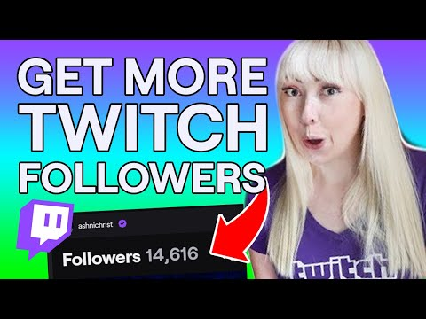 How To Grow Twitch Followers Fast!