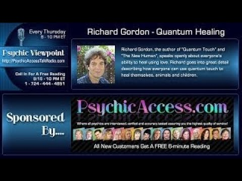 Quantum Healing interview with Richard Gordon