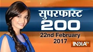 Superfast 200 | 22nd February, 2017 ( Part 2 ) - India TV
