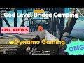 GOD LEVEL BRIDGE CAMPING ft. Dynamo Gaming  #TrendingVideo #dynamo #pubg #hydra
