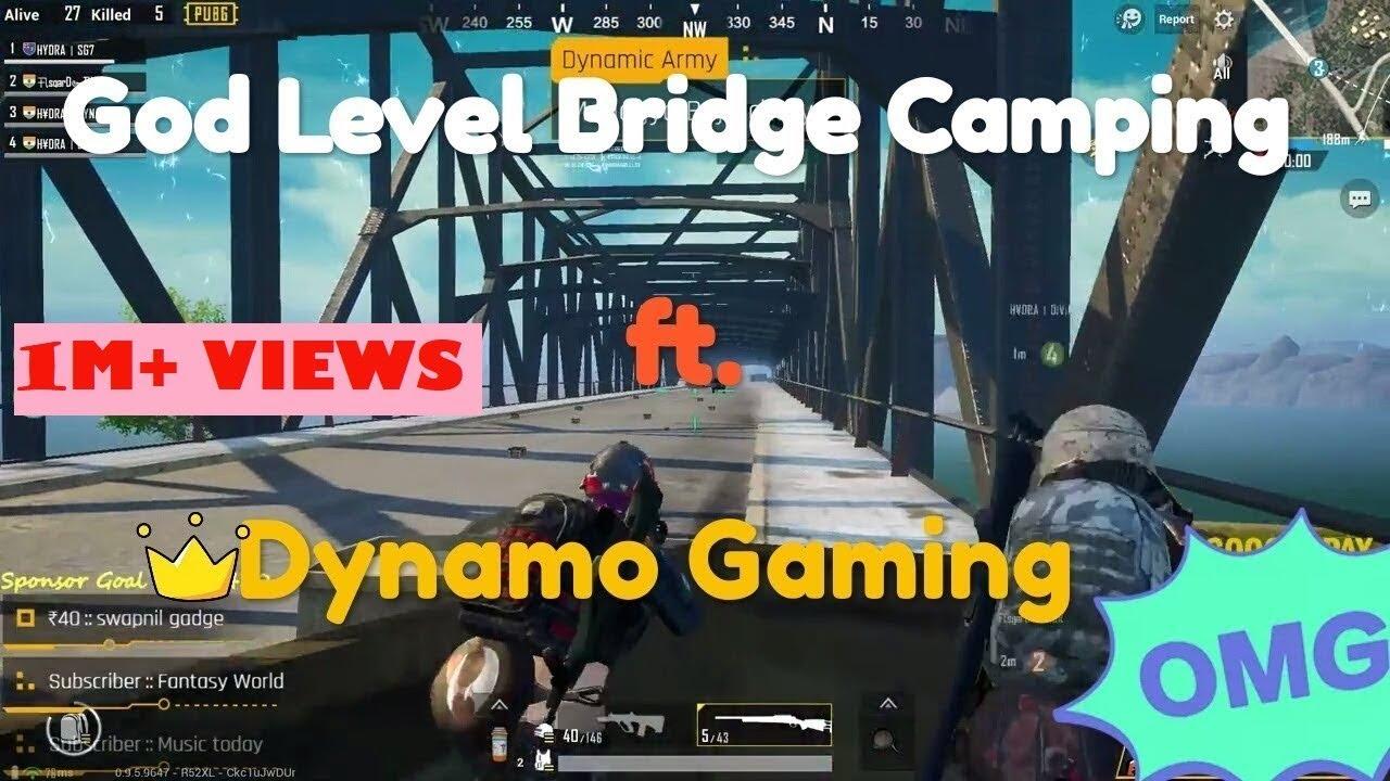 GOD LEVEL BRIDGE CAMPING ft. Dynamo Gaming #dynamo #pubg #hydra