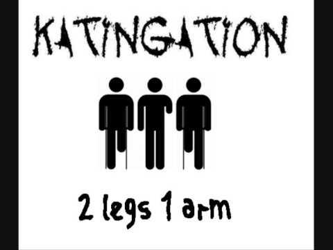 Katingation - 2 legs 1 arm (full album)
