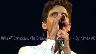 "Mika @ Cernobbio, Villa Erba - ""Talk about you"" - 02 / 08 / 16"