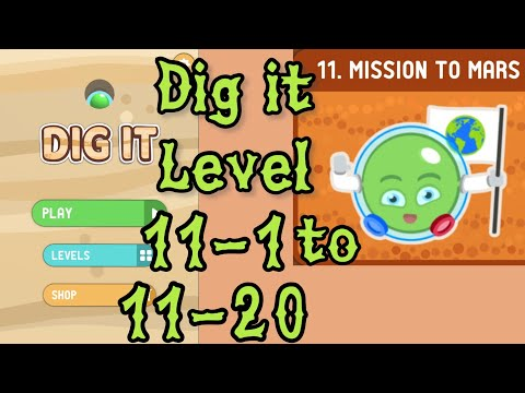 Dig It Level 11-1 To 11-20 | Mission To Mars | Chapter 11 Level 1-20 Solution Walkthrough