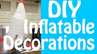 DIY Inflatable Decorations