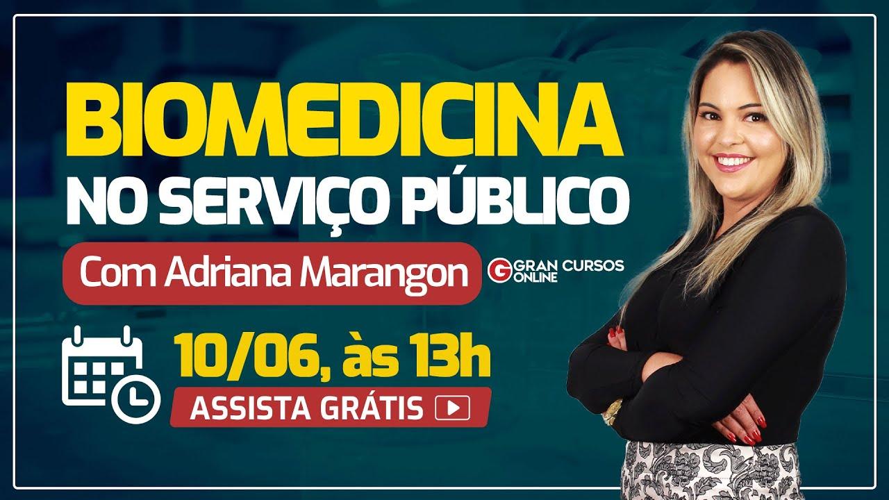 Biomedicina No Servico Publico Com Adriana Marangon Youtube