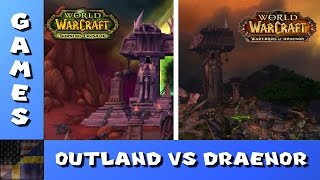 TDG Games - World of Warcraft - Outland vs Draenor Comparison