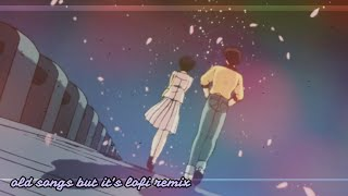 Download old songs but it's lofi remix (Vol. 2)