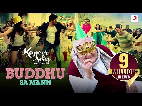 Buddhu Sa Mann - Kapoor & Sons | Sidharth | Alia | Fawad | Rishi Kapoor | Armaan | Amaal