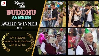 Buddhu Sa Mann Video Song | Kapoor & Sons
