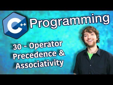 C++ Programming Tutorial 30 - Operator Precedence And Associativity