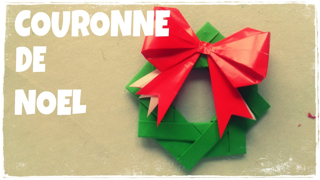 D coration de no l faire couronne de no l en papier - Decoration de noel facile a faire ...