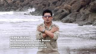 Mix Reencuentro Yerba Buena - Video Oficial HD YouTube Videos