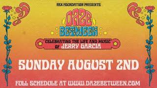 Rex Foundation presents Daze Between: A Free Livestream Event 8/2