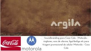 Soundbranding Argila para Coca Cola - Motorola