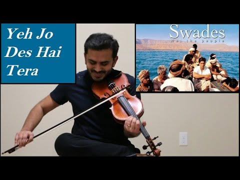 yeh-jo-des-hai-tera- -swades- -violin-cover- -carnatic-and-hindusthani-notes-in-description-section