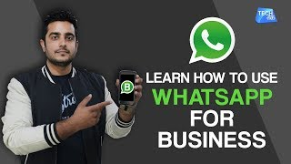 Learn How to Use Whatsapp Business App | Tech Tak