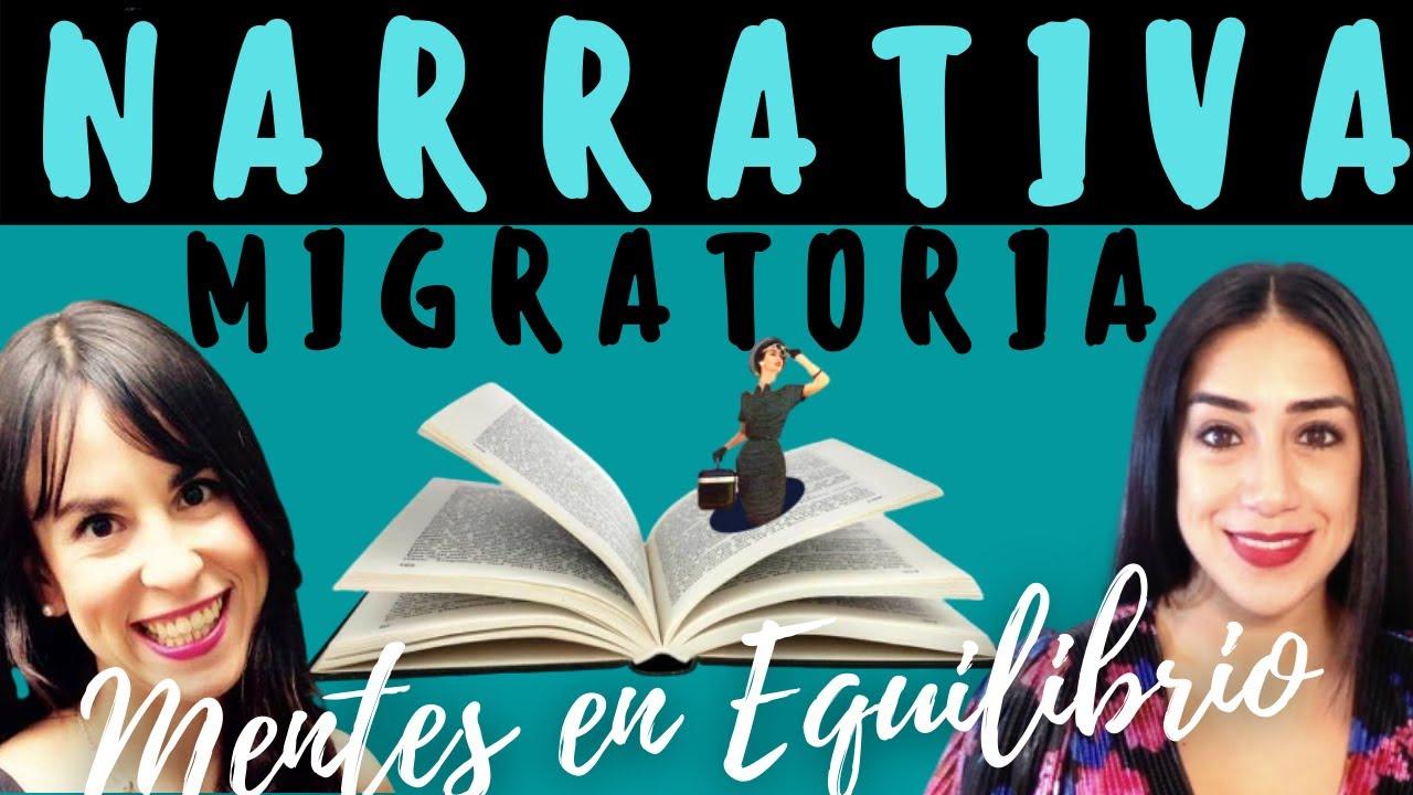 Narrativa Migratoria: Deconstruye la historia que te cuentas para tener una migración más positiva